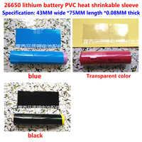 50 stücke Abschnitt 26650 lithium-batterie paket gehäuse batterie mantel PVC schrumpffolie batterie gehäuse leder gruppe
