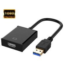 USB 3.0 vers HDMI convertisseur USB3.0 vers HDMI adaptateur Multi affichage câble HDMI câble vidéo pour PC portable projecteur HDTV 1080P
