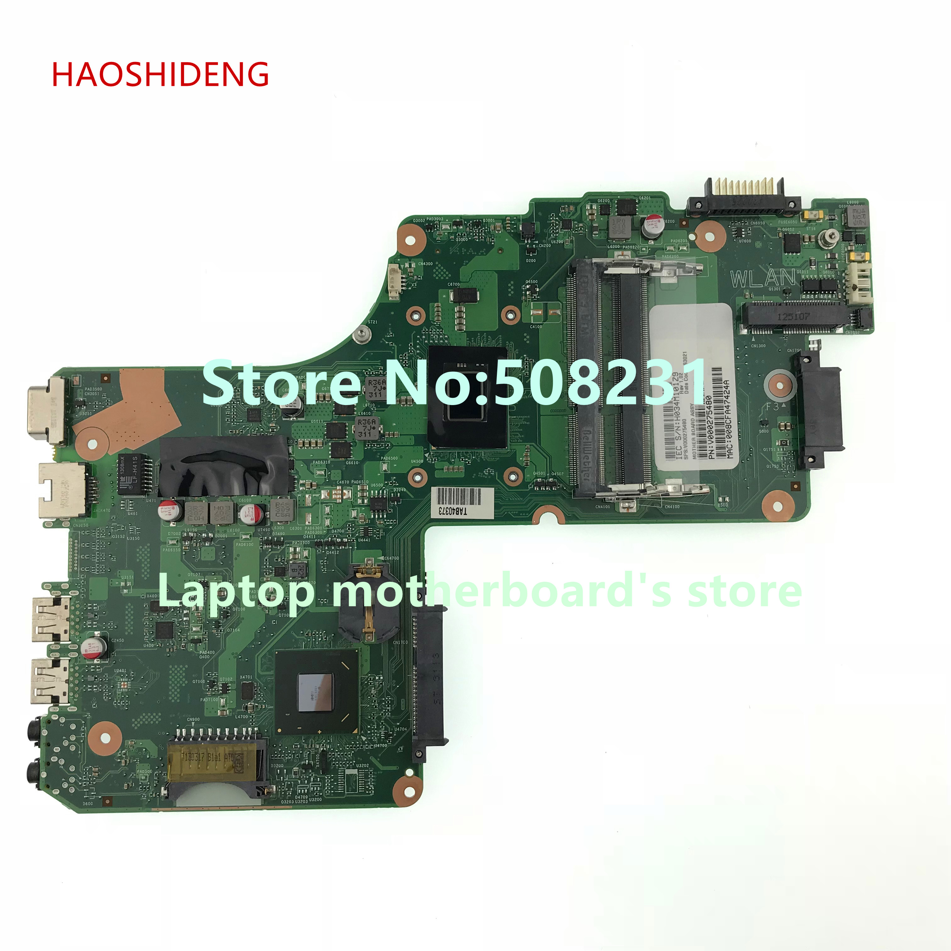HAOSHIDENG V000275480 mainboard For Toshiba Satellite C855 Motherboard Dk10f-6050a25407 with Intel Celeron 847 fully Tested