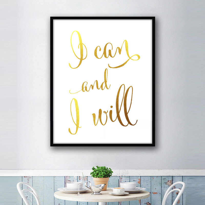 Exceptionnel Aliexpress.com : Buy I Can And I Will Real Gold Foil Print Quotes  Calligraphy Inspirational Office Art Motivational Shiny Gold Poster Nursery  Poster From ...