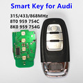 Smart Remote Car Key for Audi A4 S4 A5 S5 RS5 Q5 Quattro 315Mhz/433MHz/868MHz Keyless Entry Control 8K0 959 754G 8T0 959 754C