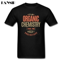 Novelty Tees Shirt Men Boy Organic Chemistry Men T Shirts Short Sleeve O Neck Guys Clothing