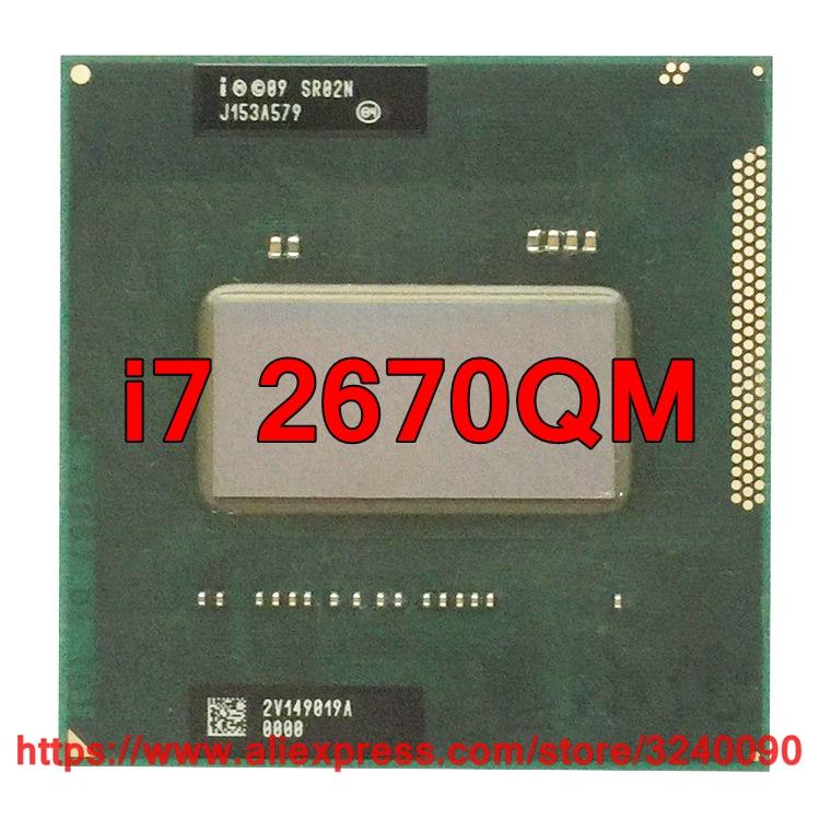 Original lntel Core I7 2670QM SR02N CPU 6M Cache 2 20GHz 3 10GHz Quad Core i7