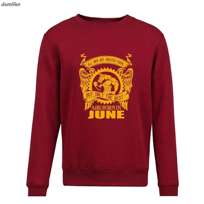 Fashion Best Zijn Geboren In Juni Hoodies Mannen Trui Toevallige Sweater Nieuwe Herfst Winter Fleece Hoodie Jas Speciale Zomerverkoop