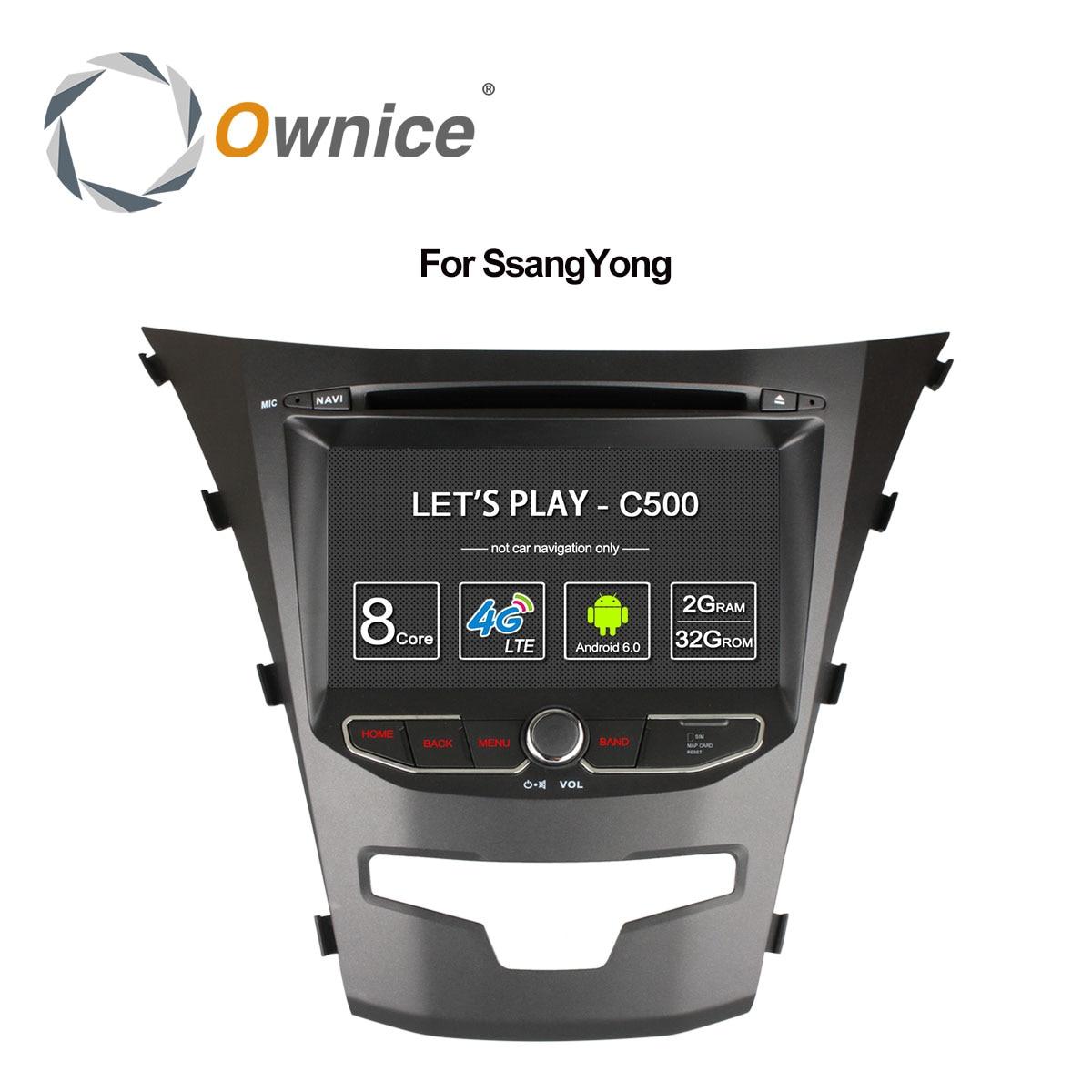 Ownice C500 Octa 8 Core android 6.0 pour ssangyong actyon 2014 korando Quad Core soutien 4g SIM LTE Réseau DAB + 2 gb RAM 32 gb ROM