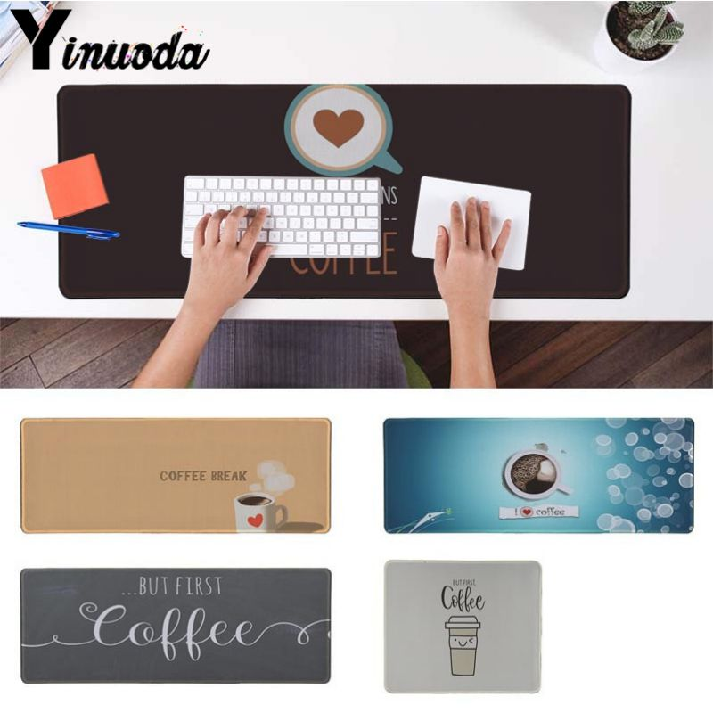 Yinuoda Personalized Cool Fashion ok,but first coffee pc Mouse Mat Size for 180*220 200*250 250*290 300*900 and 400*900*2mm