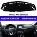 TAIJS Auto Dashboard Abdeckung Dash Matte Für Mazda 6 2014 2015 Nicht-slip Sonne Schatten Automobil Dash Matte Pad teppich Anti-Uv Auto Styling