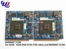 8600MGT 512 М для Acer 5520 5920 5720 7720 видеокарта ls-3581p 8600MGT 512 М
