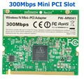 Atheros AR9223 300Mbps Mini PCI Wireless N WiFi Adapter Mini-PCI WLAN Card for Acer Asus Dell Toshiba IPC