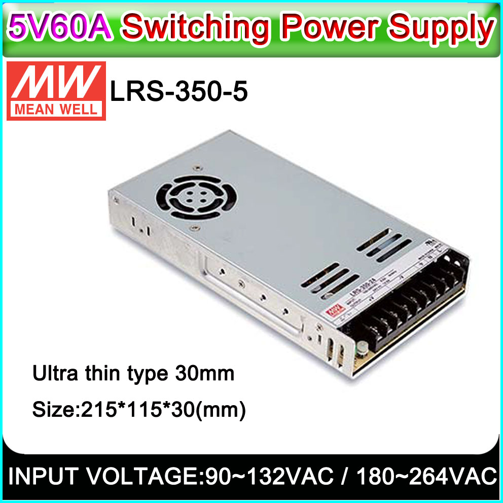 MEAN WELL LRS-350-5 Switch Power Supply 5V60A300W, Indoor/Outdoor Full Color P3~P10 LED Display, LED Sign Switch Power Supply