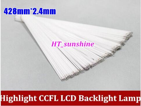 100PCS Highlight CCFL LCD 428mm 2 4 mm Backlight Lamp 428 MM lcd CCFL backlight tube