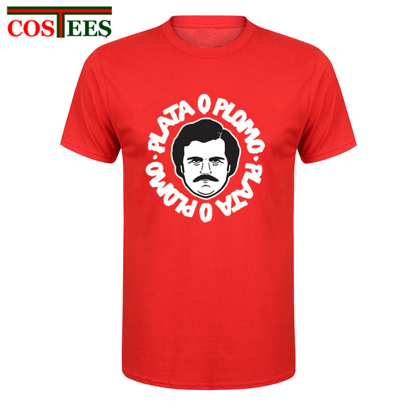 2017 Summer New Brand Clothing Camiseta Plata O Plomo T Shirt Custom Pablo Escobar Silver Or Lead T-shirts Hip-hop O-neck Cotton Available In Various Designs And Specifications For Your Selection