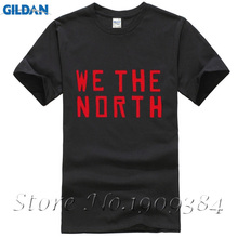 We the North Toronto Men's T-Shirt Canada Team Never Give Up Tee Shirts Custom Print T shirts plus size S-3XL(China)