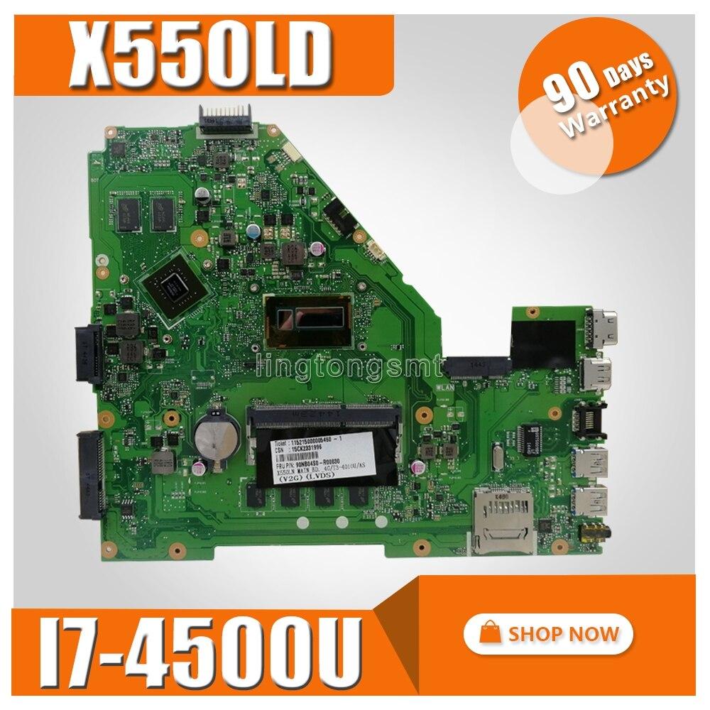 X550LD carte mère I7-4500 Pour ASUS X550LD X550LC A550L Y581L W518L X550LN mère d'ordinateur portable X550LD carte mère X550L carte mère