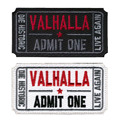 Ticket to Valhalla Morale Military Tactical Vikings Mad Max Patches Army Embroidered Badges Fabric Armband Stickers HOOK/LOOP