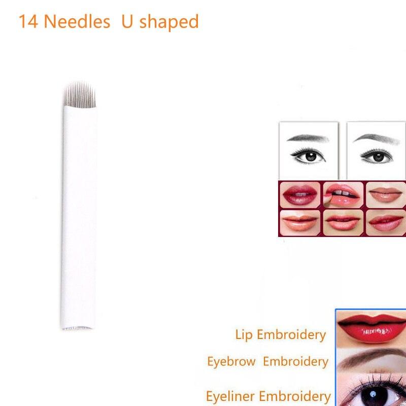 Microblading 문신 블레이드 100Pcs 14Pin U 모양의 문신 바늘 눈썹 립 아이 라인 영구 메이크업 3D 자수 수동 펜