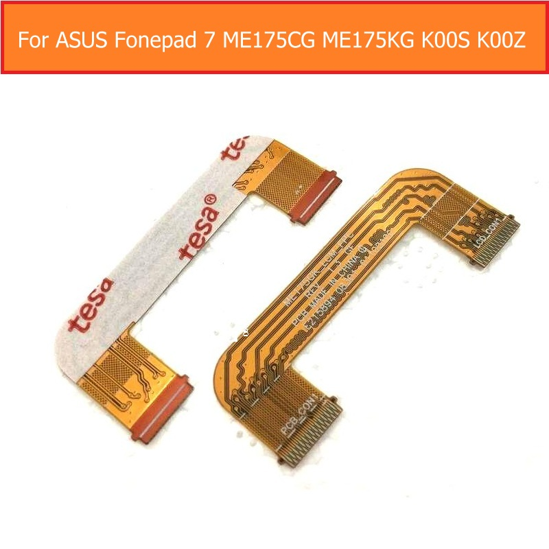 A + Quality Genuine LCD Display Flex Cable For ASUS Fonepad 7 K00S K00Z ME175KG ME7510KG ME175CG Main Board Module Flex Cable
