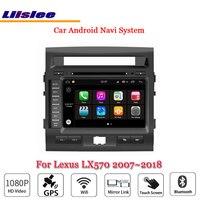 Liislee автомобиля Android 8 для Lexus LX570 2007 ~ 2018 радио Viedo Wi Fi стерео USB компакт дисков DVD GPS Navi Map Навигация BT мультимедиа Системы
