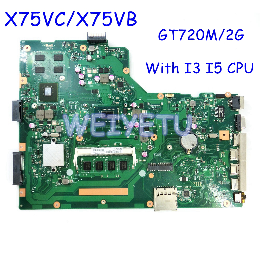 X75VC  With I3 /I5 CPU 4GB RAM Laptop Motherboard For ASUS X75V X75VD X75VC X75VB Mainboard GT720M/2GB 100% Tested REV 2.0