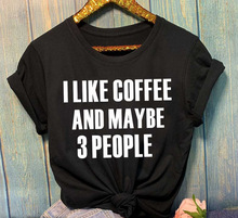 I Like Coffee and Maybe 3 People Tops for Women Girls fashion grunge tumblr cotton aesthetic tee shirt
