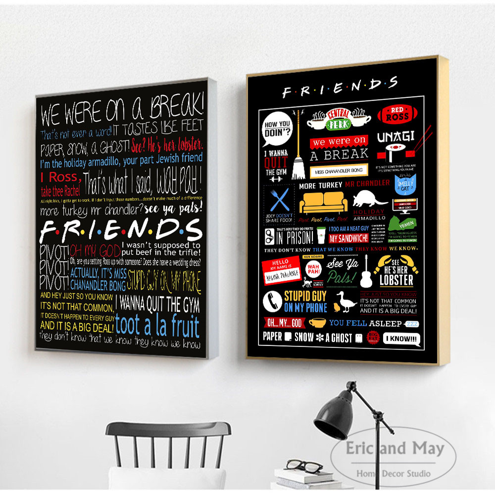 HTB13s79KNTpK1RjSZR0q6zEwXXa8 Friends TV Show Classic Quote Posters and Prints Wall art Decorative Picture Canvas Painting For Living Room Home Decor Unframed