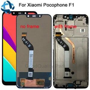 Image 1 - Nuovo per Xiao mi mi pocophone F1 Display LCD + TOUCH screen Del Pannello per Xiao Mi Poco F1 india Lcd digitalizzatore Sostituzione Parti di Riparazione