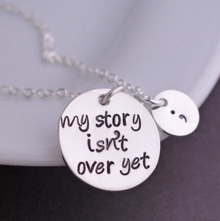"2018 Best  Selling  Exquisite ""My story isn't over get"" Pendant Necklace Chains Necklace Fashion Jewerly For Women YP2159"