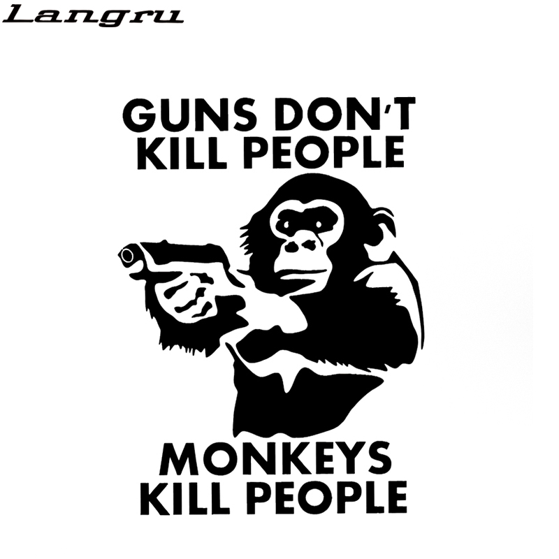 Guns Don't Kill People Large Animal Monkey Car <font><b>Stickers</b></font> for <font><b>Motorhome</b></font> Minicab Bumper Motorcycle Car Styling Vinyl <font><b>Decal</b></font> Jdm image