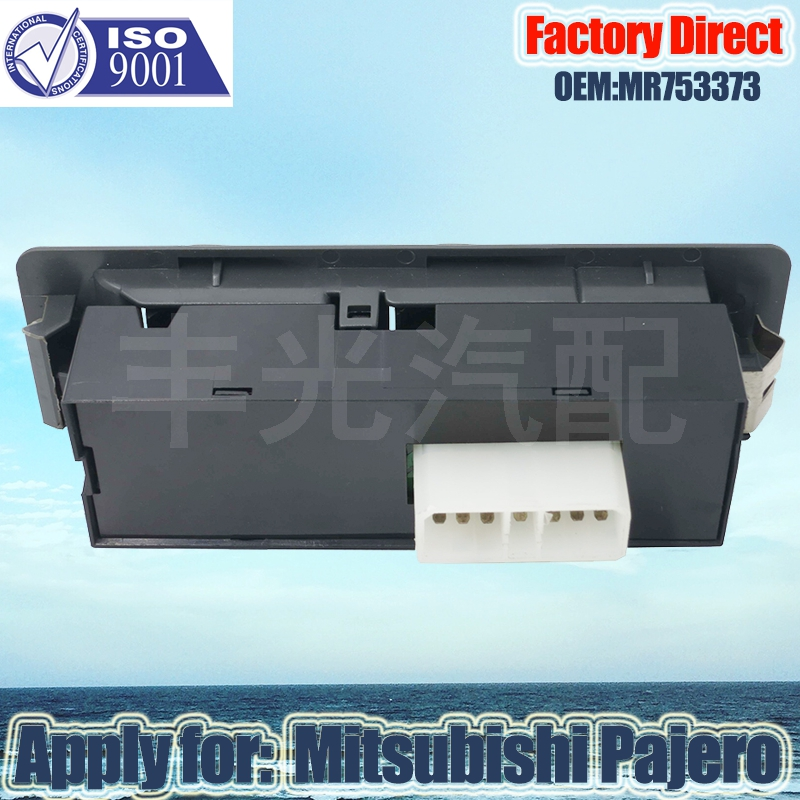 Factory Direct Auto POWER WINDOW SWITCH MR753373 Apply for MITSUBISHI PAJERO LHD Driver Side