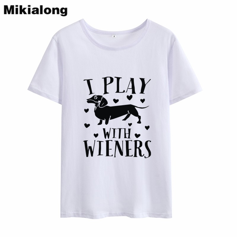 OLN 2018 I PLAY WITH WIENERS Graphic Tee Shirt Women T-shirt Korean Style Black White Funny T Shirt Women Tops Haut Femme