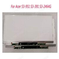 13.3 LCD Screen for ACER aspire S3 391 S3 951 MS2346 1366X768 HD B133XTF01.1 B133XW03 V3 B133XTF01