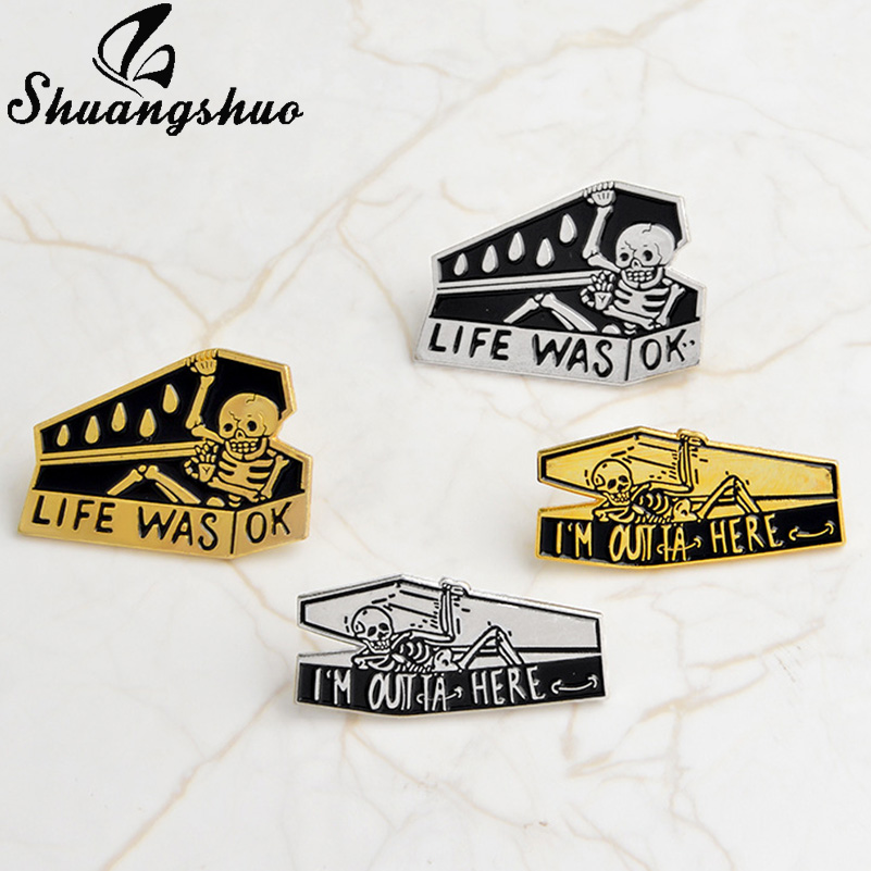 """Skeleton Badge  /""""LIFE WAS OK/"""" Skull Coffin Brooches  Enamel Pins Button"""
