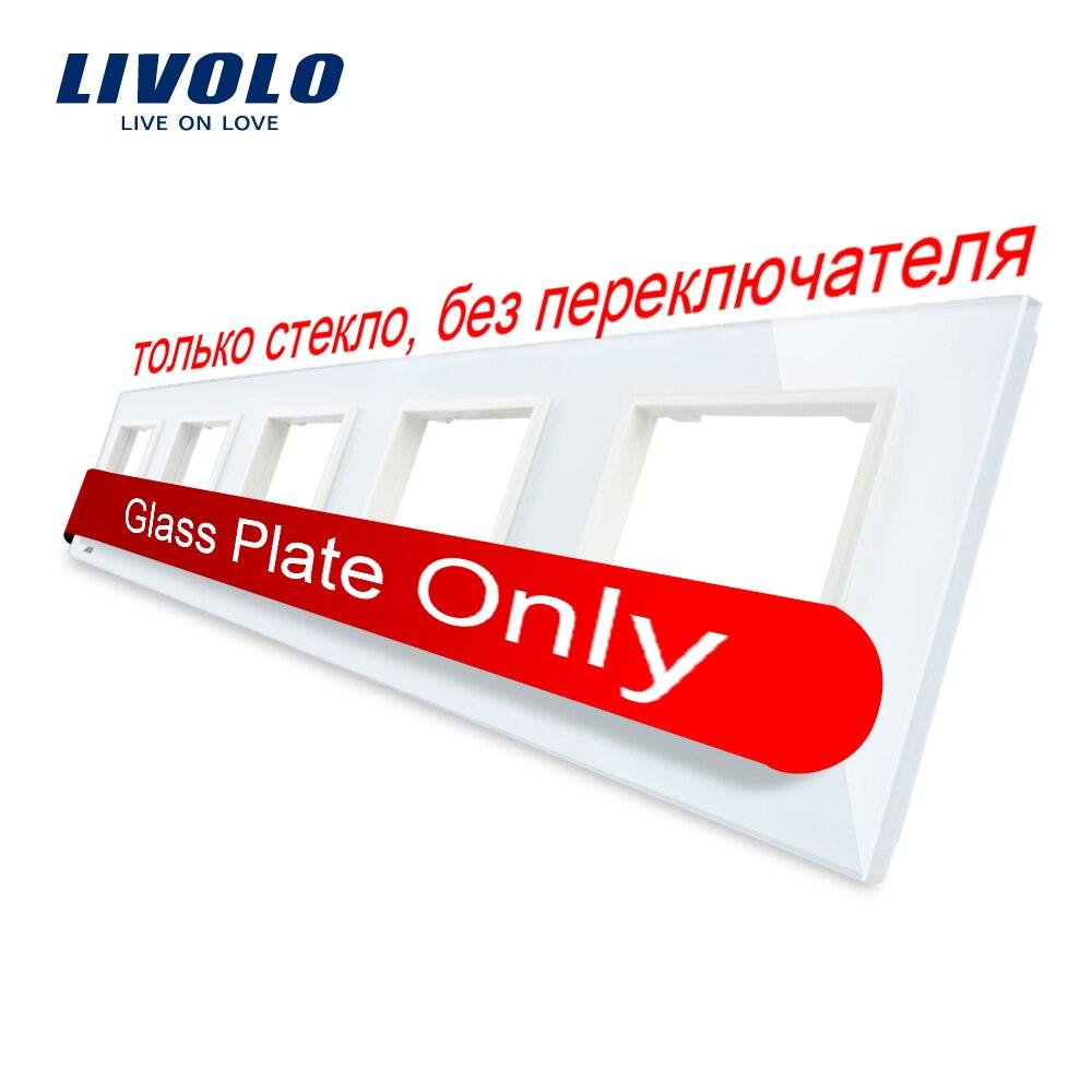 Panel de interruptor de vidrio de cristal blanco de lujo Livolo, 364mm * 80mm, estándar europeo, panel de vidrio Quintuple para enchufe de pared C7-5SR-11