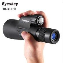 цены Original Eyeskey Monocular Telescope 10-30x50 Zoom Powerful Multi-coated BAK4 Prism Waterproof Binoculars Spotting Scope