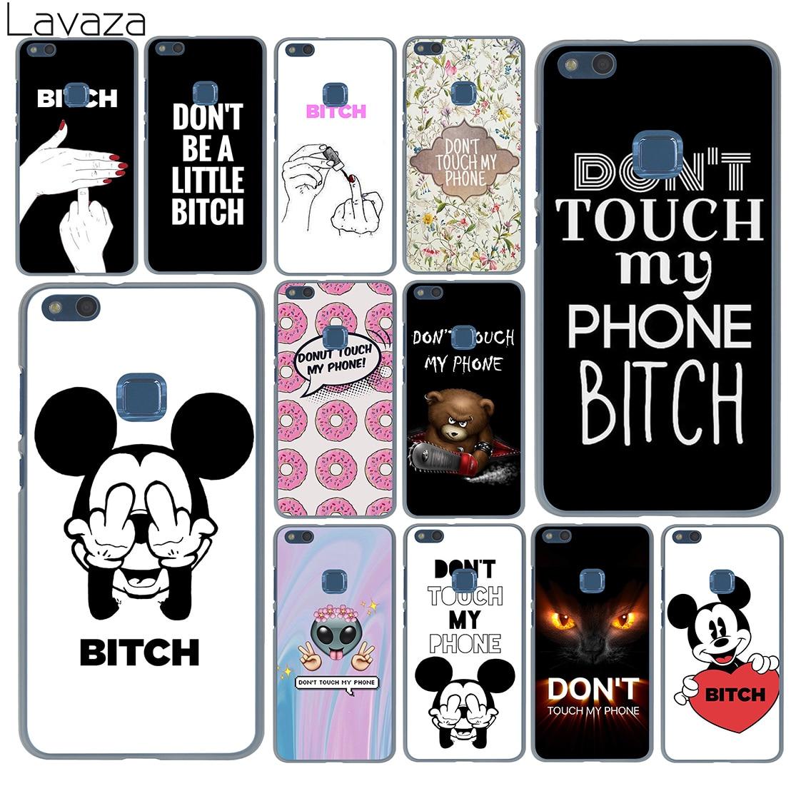 fa9c2bd537a Lavaza Bitch Don't touch my phone Cover Case for Huawei P20 P9 P10 Plus P8  Mate 20 Pro 10 Lite Mini 2016 2017 P smart 2019