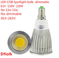 50PCS High Lumen E14 LED COB Spotlight 9W 12W 15W Dimmable AC110V 220V LED Spot Light