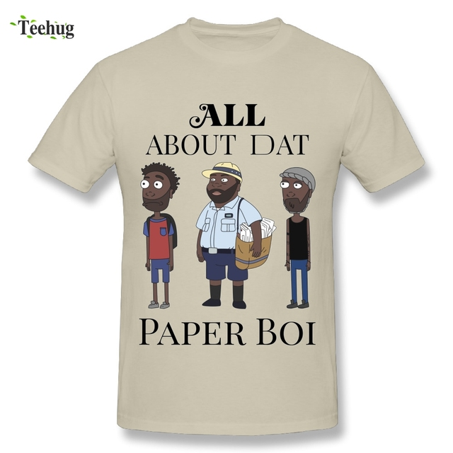 3af83a136aa Round Collar Man All About My Man Dat Paper Boi Childish Gambino T Shirt  Great Design Plus Size Funny T-shirt