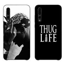 For huawei P30 lite P20 P10 P8 P9 series aesthetic 2019 phone case 2Pac THUG LIFE Hip hop king fashion new Black Sotf TPU Coque