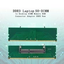 Новый 1 шт. DDR3 ноутбука так DIMM для рабочего стола DIMM памяти Оперативная память разъем адаптера DDR3 в наличии Прямая доставка