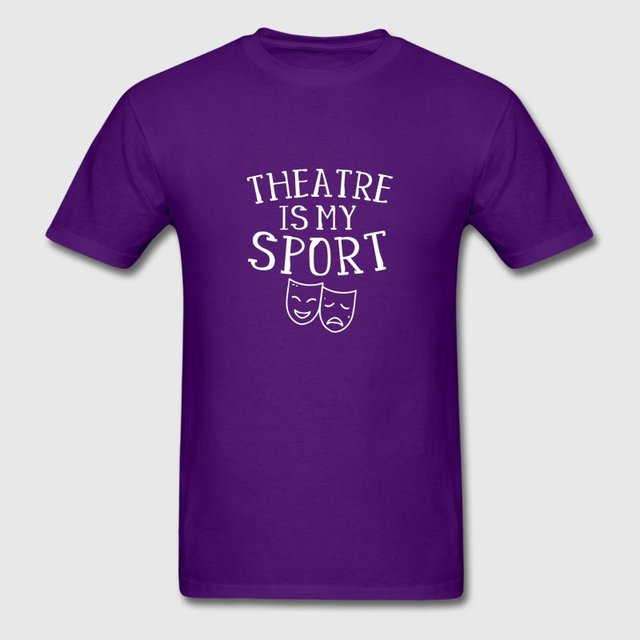 73cd3fe0778 Funny Casual Tshirt Men Slogan Theatre Is My Sporter Musical Fun ...