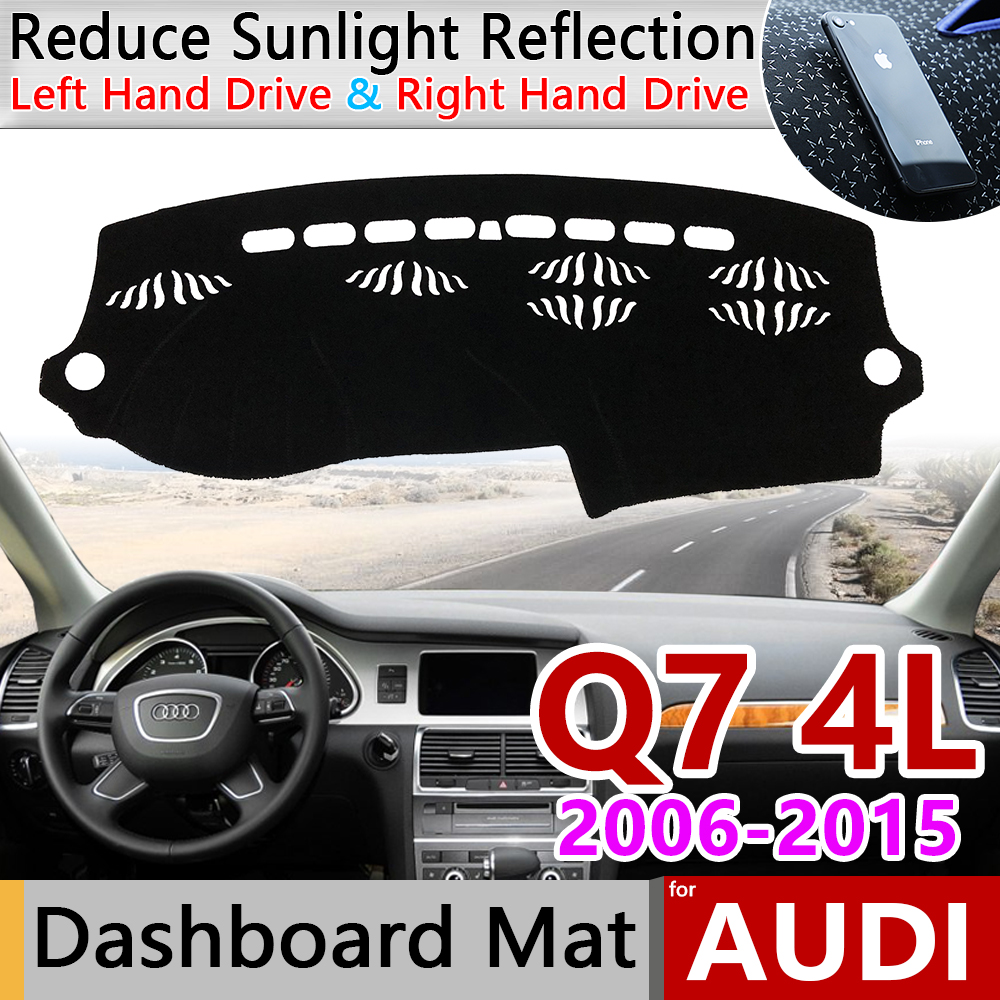 For Audi Q7 4L 2006~2015 Anti-Slip Mat Dashboard Cover Pad Sunshade Dashmat Protect Carpet Car Accessories S-line 2009 2010 2013
