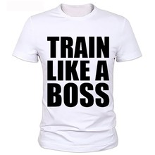Train like A BOSS T shirt New summer brand design coton hommes t shirts Factory Outlet 6 styles Can provide customized picture