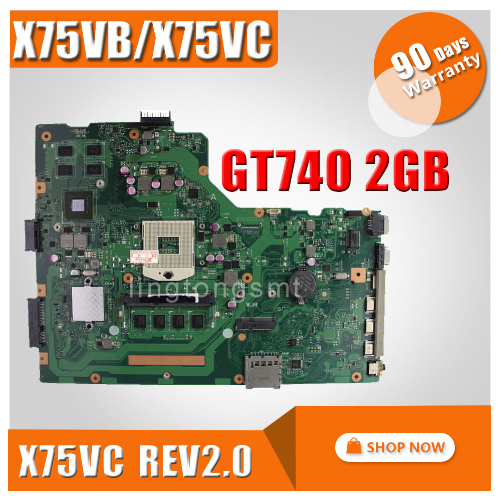 for ASUS X75V X75VB motherboard X75VC REV2.0 Mainboard Graphic GT740 4G Memory On Board 100% test for asus k200ma x200ma motherboard x200ma rev2 1 mainboard 4g memory on board n2815cpu 100