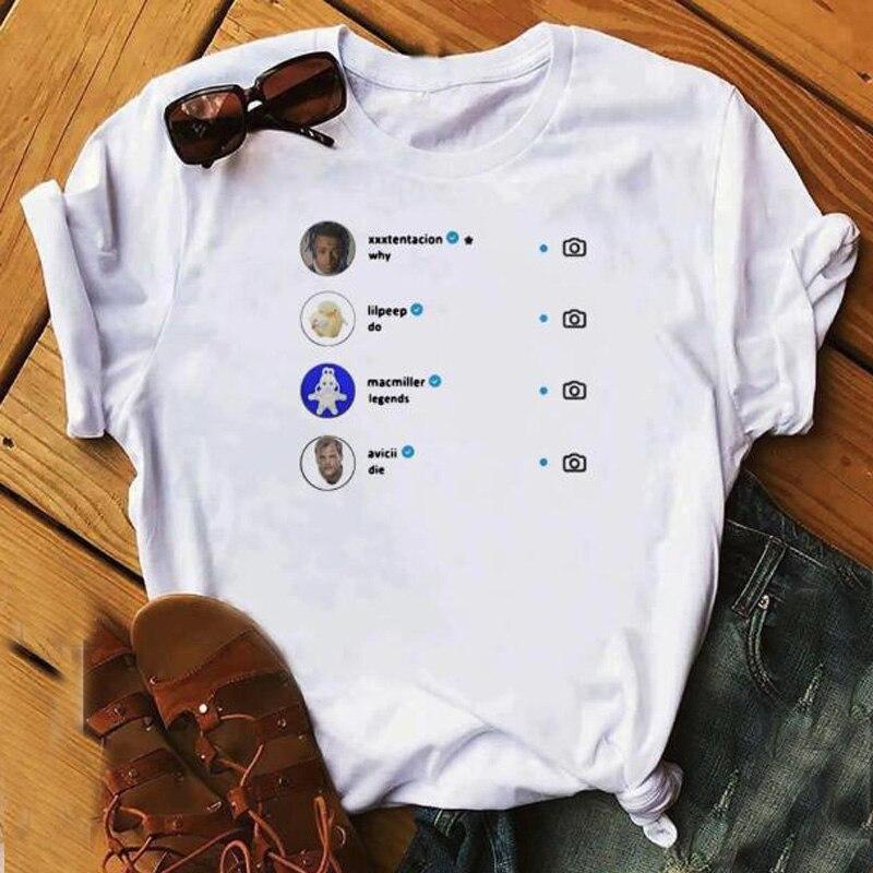 Why Do Legends Die T-shirt Women Xxxtentaction Lilpeep Macmiller Avicii T Shirt Funny Summer Short Sleeve T Shirts Drop Shipping