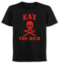 T Shirts Fashion 2017 Clothing MenS O-Neck Short-Sleeve  Eat The Rich Protest Anarchy Political