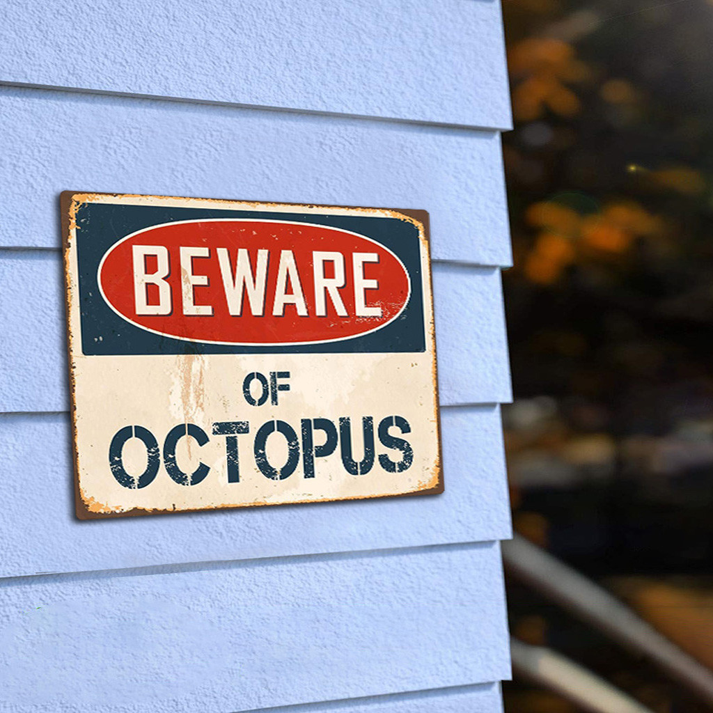 Us 1 35 39 Off Beware Of Octopus Metal Sign Flag Plaque Bar Club Cafe Garage Wall Decor Art Decoration Home Painting Poster In