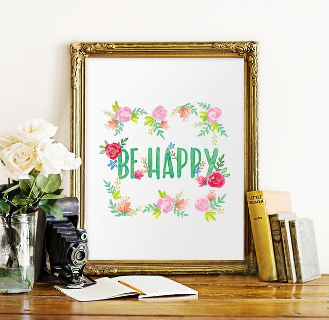 25e1f67cb Acuarela floral sea cita feliz impresión del arte Cartel de la pintura