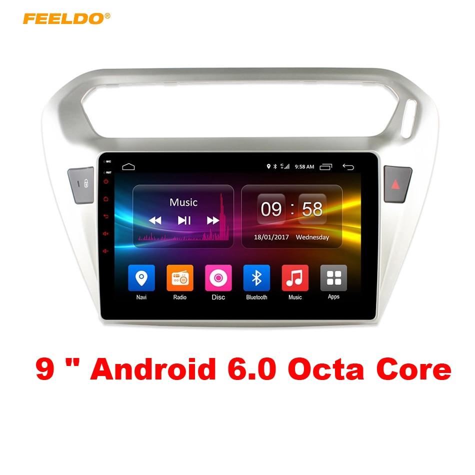 FEELDO 9 pouces Android 6.0 (64bit) Octa Core DDR3 2G/32G/FDD 4G pour Peugeot Elysee/301 2014-2016 voiture DVD GPS unité de tête Radio