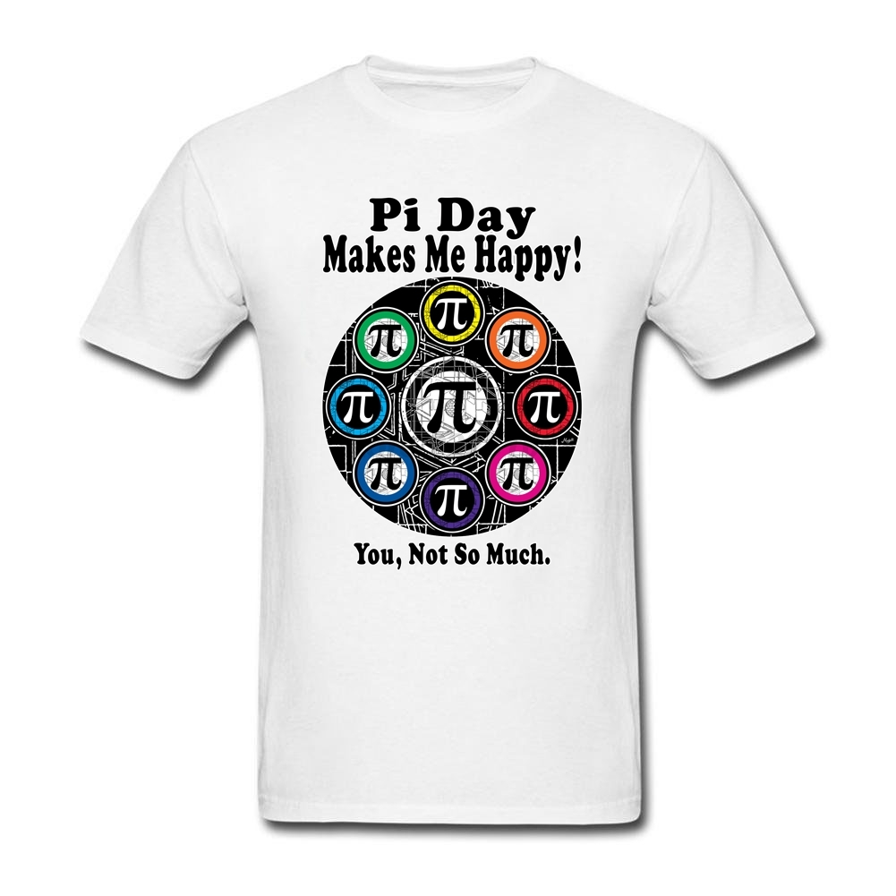 man Fitted Daily Wear Tee Shirts Boutique Math Day Tee with Pi Day Makes Me Happy Mens Cheap Price Customized clothes