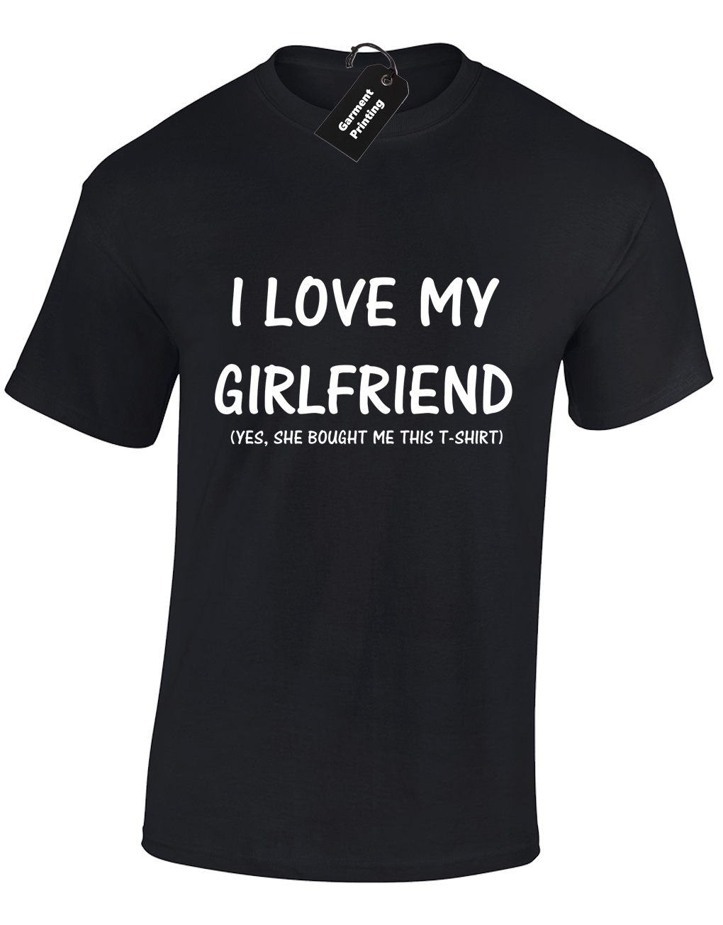 47fef2719 I LOVE MY GIRLFRIEND MENS T SHIRT FUNNY DESIGN BOYFRIEND GIFT IDEA QUALITY  TOP Cool Casual